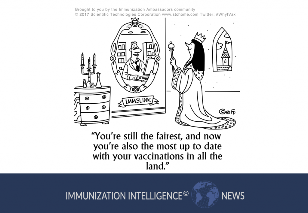 "Cartoon of a queen gazing into her mirror and seeing a pharmacist using the ImmsLink application. He says to her, ""You're still the fairest, and now you're also the most up to date with your vaccinations in all the land."""