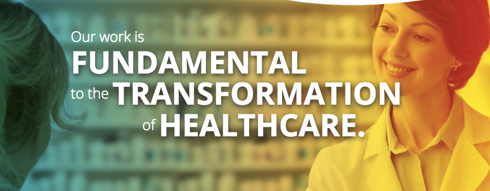 """A pharmacist helping a customer with text that says """"Our work is FUNDAMENTAL to the TRANSFORMATION of HEALTHCARE."""""""